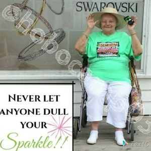 NEVER Let Anyone Dull Your Sparkle!